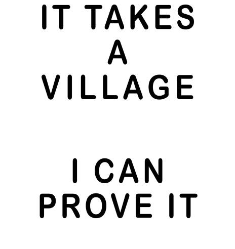 It Takes A Village Shirt Design